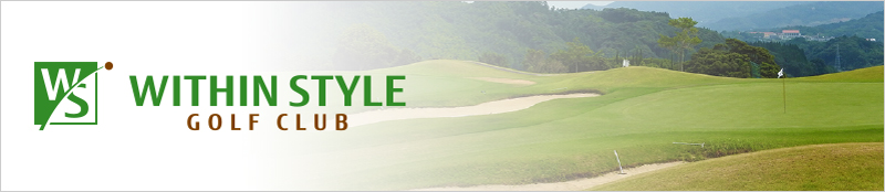 WITHIN STYLE GOLF CLUB